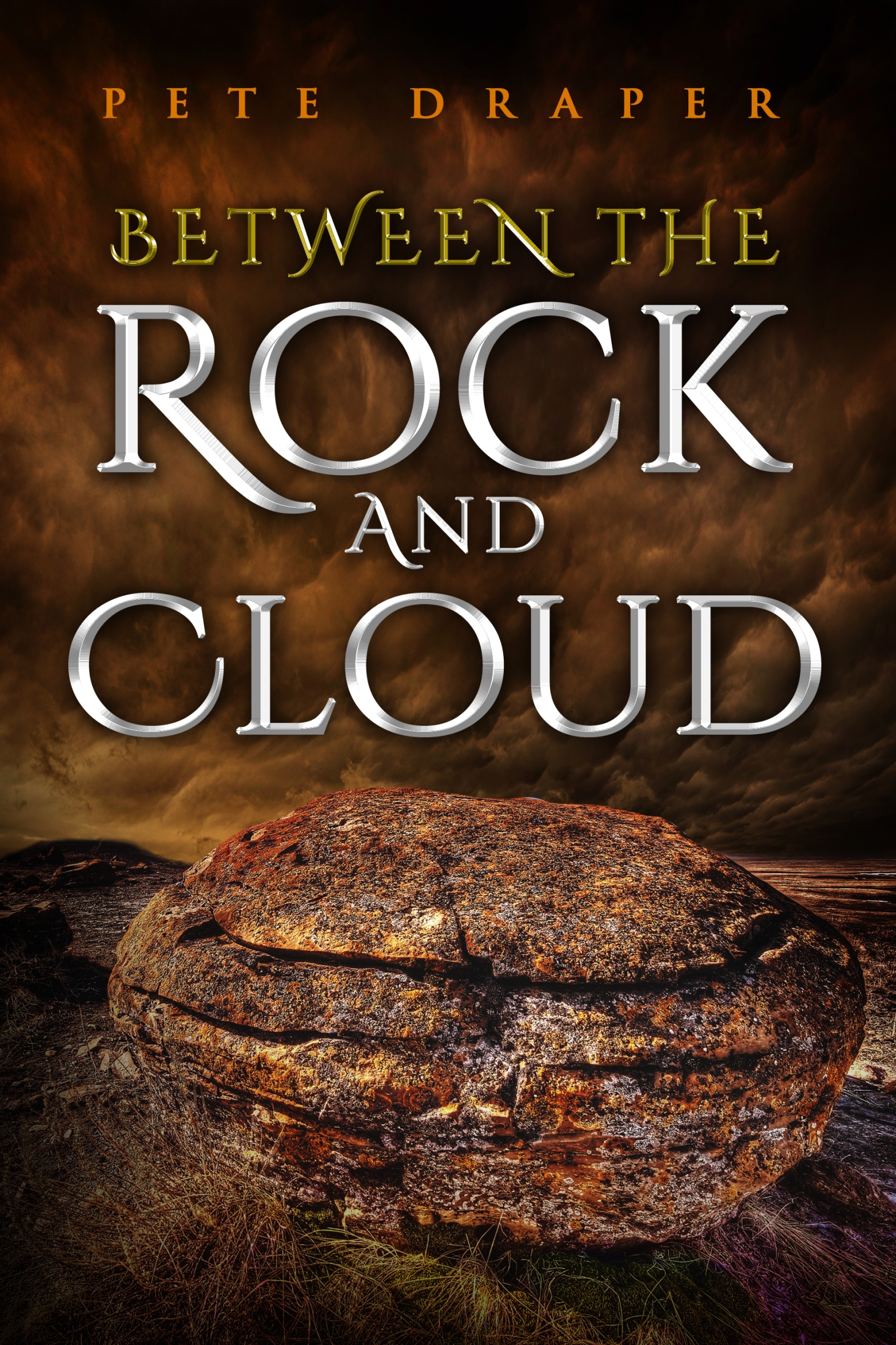 Cover of Between the Rock and Cloud by Pete Draper