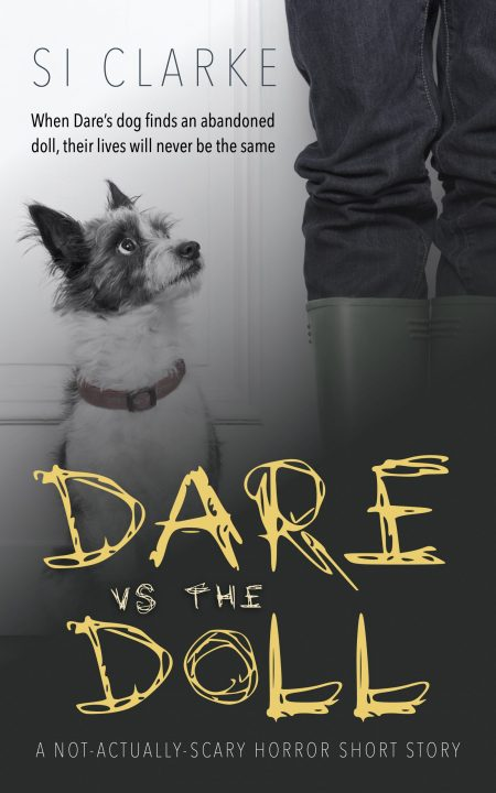 Cover of Dare vs the Doll by SI Clarke