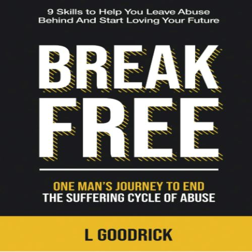 Break Free by L. Goodrick