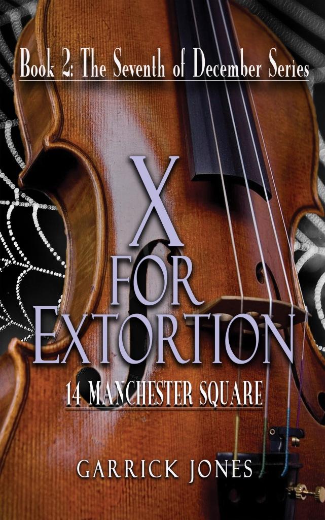 X for Extortion by Garrick Jones