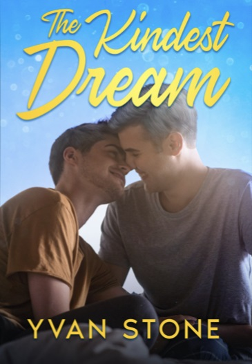 The Kindest Dream by Yvan Stone